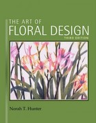 The Art of Floral Design 3rd Edition 9781418063030 1418063037