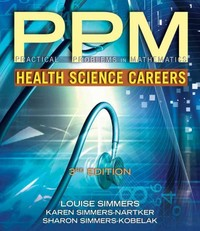 Practical Problems in Math for Health Science Careers 3rd Edition 9781285401645 1285401646