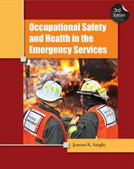 Occupational Safety and Health in the Emergency Services 3rd Edition 9781439057506 1439057508