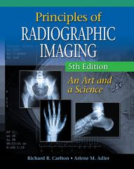 Principles of Radiographic Imaging 5th Edition 9781285226033 1285226038