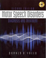 Motor Speech Disorders 2nd Edition 9781111138271 1111138273