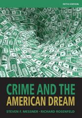 Crime and the American Dream 5th edition 9781285401041 1285401042