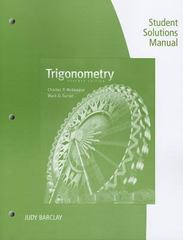 Student Solutions Manual for McKeague/Turner's Trigonometry 7th Edition 9781111989767 1111989761