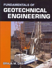Fundamentals of Geotechnical Engineering 4th edition 9781111576752 1111576750