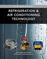 Refrigeration and Air Conditioning Technology 7th Edition 9781111644475 1111644470