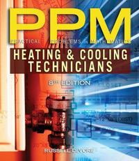 Practical Problems in Mathematics for Heating and Cooling Technicians 6th Edition 9781111541354 1111541353