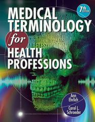 Medical Terminology for Health Professions (with Studyware CD-ROM) (Flexible Solutions - Your Key to Success) 7th Edition 9781111543273 1111543275