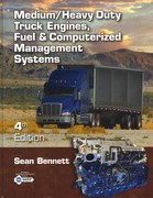 Medium/Heavy Duty Truck Engines, Fuel & Computerized Management Systems 4th Edition 9781133712152 1133712150