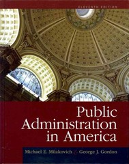 Public Administration in America 11th edition 9781111828011 1111828016