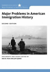 Major Problems in American Immigration History 2nd edition 9780547149073 0547149077