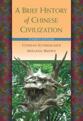 A Brief History of Chinese Civilization 4th edition 9780495913238 0495913235