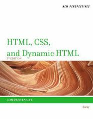 New Perspectives on HTML, CSS, and Dynamic HTML 5th Edition 9781111526436 1111526435