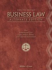 Business Law, Alternate Edition 12th edition 9781111530594 1111530599