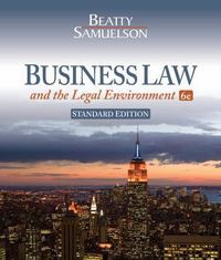 Business Law and the Legal Environment, Standard Edition 6th Edition 9781111530600 1111530602