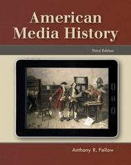 American Media History 3rd Edition 9781111348120 111134812X