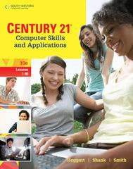 Century 21 Computer Skills and Applications, Lessons 1-90 10th Edition 9781285700977 128570097X
