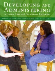 Developing and Administering a Child Care and Education Program 8th edition 9781111833381 1111833389