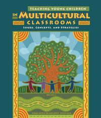 Teaching Young Children in Multicultural Classrooms 4th Edition 9781133713418 1133713416