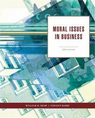 Moral Issues in Business 12th edition 9781111837426 1111837422