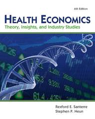 Health Economics (with Economic Applications and InfoTrac 2-Semester Printed Access Card) 6th edition 9781111822729 1111822727