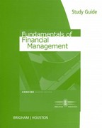 Study Guide for Brigham/Houston's Fundamentals of Financial Management, Concise Edition 7th edition 9780538481526 0538481528