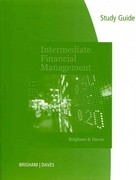 Study Guide for Brigham/Daves' Intermediate Financial Management, 11th 11th edition 9781111530273 1111530270