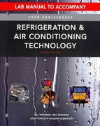 Lab Manual for Whitman/Johnson/Tomczyk/Silberstein's Refrigeration and Air Conditioning Technology, 7th 7th Edition 9781111644482 1111644489