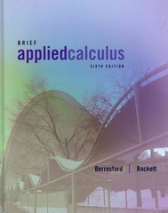 Applied Calculus, Brief 6th Edition 9781133709527 1133709524