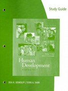 Study Guide for Kail/Cavanaugh's Human Development: A Life-Span View 6th Edition 9781111836177 1111836175