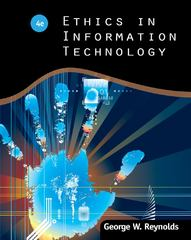 Ethics in Information Technology 4th Edition 9781111534127 1111534128