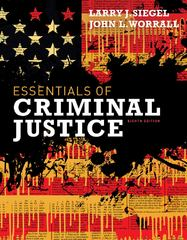 Essentials of Criminal Justice 8th edition 9781111835569 111183556X
