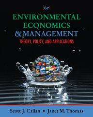 Environmental Economics and Management 6th edition 9781111826673 1111826676