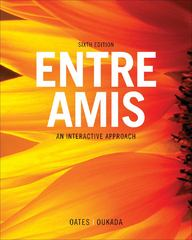 Student Activities Manual for Oates/Oukada's Entre Amis 6th Edition 9781111833480 1111833486