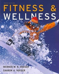 Fitness and Wellness 10th edition 9781111989989 1111989982