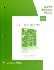 Student Solutions Manual for Gustafson/Hughes' College Algebra 11th edition 9781133103479 1133103472