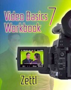 Student Workbook for Zettl's Video Basics 7th edition 9781111837105 1111837104