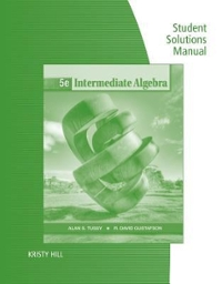 Student Solutions Manual for Tussy/Gustafson's Intermediate Algebra 5th edition 9781111987589 1111987580