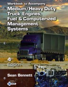 Workbook for Bennett's Medium/Heavy Duty Truck Engines, Fuel & Computerized Management Systems 4th Edition 9781111645700 1111645701