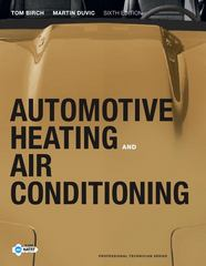 Automotive Heating and Air Conditioning 6th Edition 9780132551533 0132551535