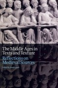 Middle Ages in Texts and Texture 1st Edition 9781442604902 1442604905