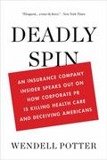Deadly Spin 1st Edition 9781608194049 1608194043