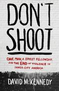 Don't Shoot 1st Edition 9781608192649 1608192644