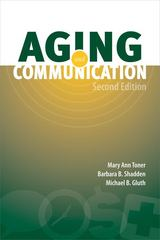 Aging and Communication 2nd Edition 9781416404941 1416404945