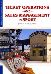 Ticket Operations and Sales Management in Sport 1st Edition 9781935412205 1935412205