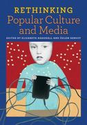 Rethinking Popular Culture and Media 0 9780942961485 094296148X