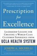 Prescription for Excellence: Leadership Lessons for Creating a World Class Customer Experience from UCLA Health System 1st Edition 9780071773546 0071773541
