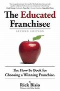 The Educated Franchisee 2nd Edition 9781935098539 1935098535