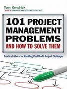 101 Project Management Problems and How to Solve Them 1st Edition 9780814415573 0814415571