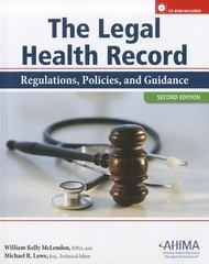 The Legal Health Record 2nd Edition 9781584262589 1584262583