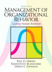 Management of Organizational Behavior 10th Edition 9780132556408 0132556405